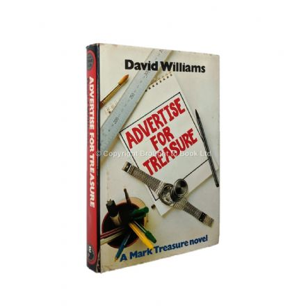 Advertise For Treasure by David Williams First Edition The Crime Club Collins 1984